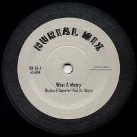 RHYTHM & SOUND /PAUL ST.HILAIRE - What A Mistry : 10inch