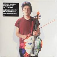 ARTHUR RUSSELL - Calling Out Of Context : AUDIKA (US)