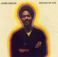 JAMES MASON - Rhythm Of Life : LP