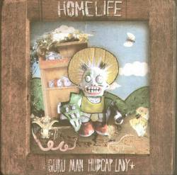 HOMELIFE - Guru Man Hubcap Lady : LP