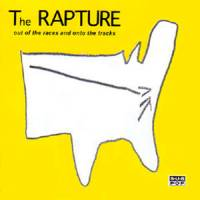 THE RAPTURE - Out Of The Races And Outo The Tracks : LP