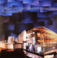ANDREW PEKLER - Nocturnes, False Dawns & Breakdowns : LP