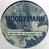 MOODYMANN - I Can't Kick This Feelin When It Hits : 12inch