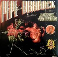 PEPE BRADOCK - 6 Millions Pintades : 12inch