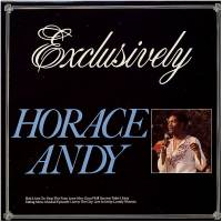 HORACE ANDY - Exclusively : WACKIE'S (GER)