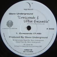 GLENN UNDERGROUND - Crescendo & Urban Ensemble : 12inch