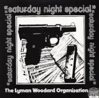 THE LYMAN WOODARD ORGANIZATION - Saturday Night Special : LP
