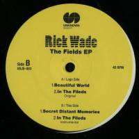 RICK WADE - The Fields EP : 12inch