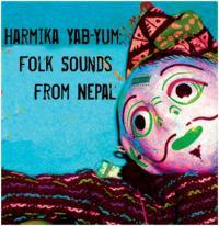 VARIOUS - Harmika Yab-Yum: Folk Sounds From Nepal : CD