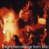 VARIOUS - Night Recordings From Bali : CD
