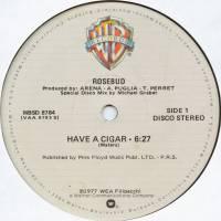 ROSEBUD - Have A Cigar / Money : WARNER (US)