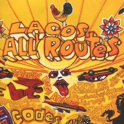 VARIOUS - Lagos All Routes : 2LP