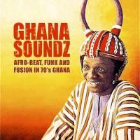 VARIOUS - Ghana Soundz : 2LP