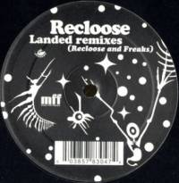 RECLOOSE - Landed (Remixes) : 12inch