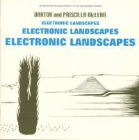 BARTON AND PRISCILLA McLEAN - Electronic Landscape : CD