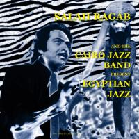 SALAH RAGAB AND THE CAIRO JAZZ BAND - Present Egyptian Jazz,Ramadan In Space Time. : LP