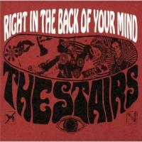THE STAIRS - Right In The Back Of Your Mind : CD