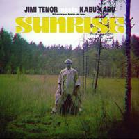 JIMI TENOR MEETS KABU KABU - Sunrise : 12inch