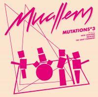 MUALLEM - Mutations 3 : 12inch