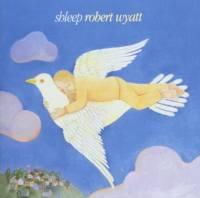 ROBERT WYATT - Shleep : CD