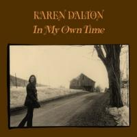 KAREN DALTON - In My Own Time : LIGHT IN THE ATTIC (US)