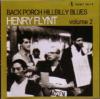 HENRY FLYNT - Back Porch Hillbilly Blues Volume 2 : LOCUST (US)