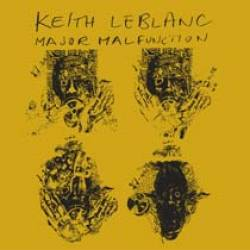 KEITH LEBLANC - Major Malfunction : SELECT CUTS (GER)