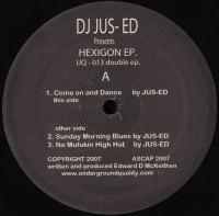 JUS-ED - Hexigon EP : 2x12inch