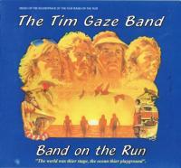 TIM GAZE BAND - Band on the Run : CD