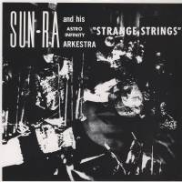 SUN RA - Strange Strings : LP