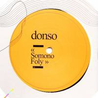 DONSO - Somono Foly / Waati : 12inch