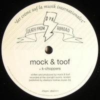 MOCK & TOOF - K-choppers : 12inch