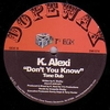 K-ALEXI - Don't You Know : 12inch