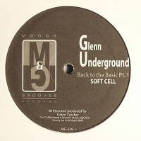GLENN UNDERGROUND - Back To The Basic Pt. 1 : 12inch