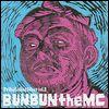 BUN BUN the MC - Tribe Called West Vol.2 : WESTRIBE (JPN)