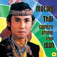 VARIOUS - Molam: Thai Country Groove From Isan Vol. 2 : 2LP