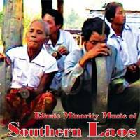 VARIOUS - Ethnic Minority Music of Southern Laos : CD