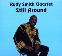 RUDY SMITH QUARTET - Still Around : EM RECORDS <wbr>(JPN)
