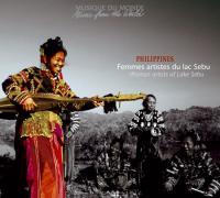 BORIS LELONG - Philippines - Femmes Artistes Du Lac Sebu /<wbr> Women Artists Of Lake Sebu : BUDA MUSIQUE <wbr>(FRA)
