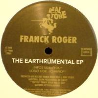 FRANCK ROGER - The Earthrumental EP : REAL TONE (FRA)