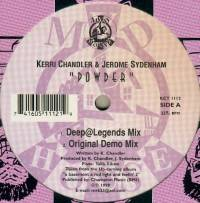 JEROME SYDENHAM AND KERRI CHANDLER - Powder : MADHOUSE (US)