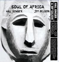HAL SINGER & JEF GILSON - Soul Of Africa : LP