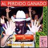 DICK EL DEMASIADO - Al Perdido Ganado : CD
