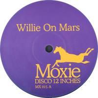 UNKNOWN - WILLIE ON MARS : MOXIE (HOL)