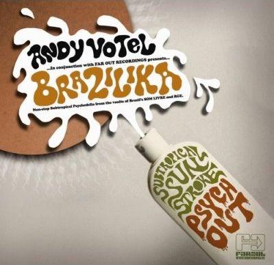VARIOUS - ANDY VOTEL - Brazilika #3 : CD