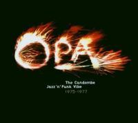 OPA - The Candombe Jazz 'n' Funk Vibe : 1975-1977 : CD