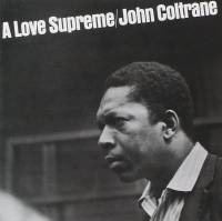 JOHN COLTRANE - A Love Supreme : LP