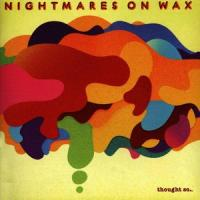 NIGHTMARES ON WAX - Thought So... : 2LP