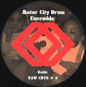 MOTOR CITY DRUM ENSEMBLE - Raw Cuts #3 /#4 : 12inch