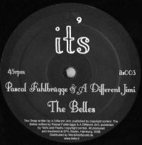 A DIFFERENT JIMI &<wbr> PASCAL FUHLBR?GGE - Two Deep,<wbr> The Belles : IT'S <wbr>(GER)